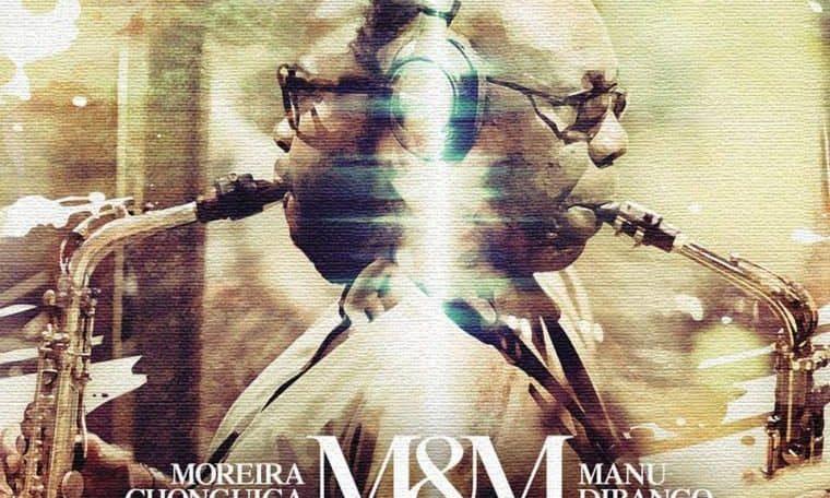 Moreira Chonguica and Manu Dibango release an album M&M